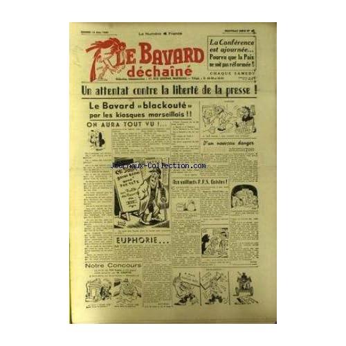 BAVARD DECHAINE (LE) [No 61] du 18/05/1946 - S. TICK - LIBERTE DE LA PRESSE - R.A. MICO - LOUIS PONS - M. CAOTTE - GUY BALL - MARU.