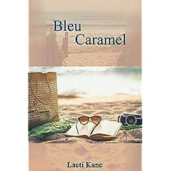 Bleu Caramel: Nouvelle version