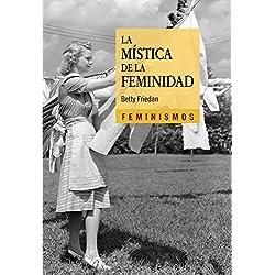La mística de la feminidad (Feminismos)