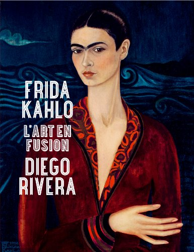 Frida Kahlo et Diego Rivera. L'art en fusion