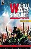 World War One: 1914 - 1918 (History)