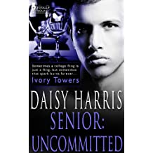 Senior: Uncommitted (Ivory Towers Book 4) (English Edition)