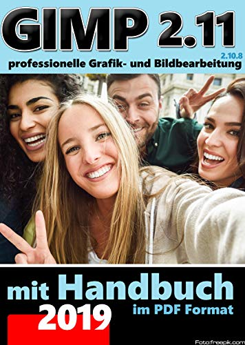 Gimp 2.11 PLUS Software Paket inkl Handbuch im PDF-Format- Die professionelle Bildbearbeitung und Fotoverwaltung Software - kompatibel zu Adobe Photoshop PLUS BONUS Software DIGIKAM Foto Manager (Software Foto Plus)