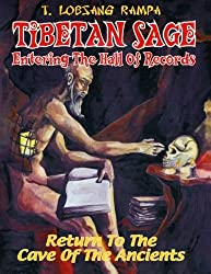 Tibetan Sage: Entering the Hall of Records by T. Lobsang Rampa (2007-08-02)