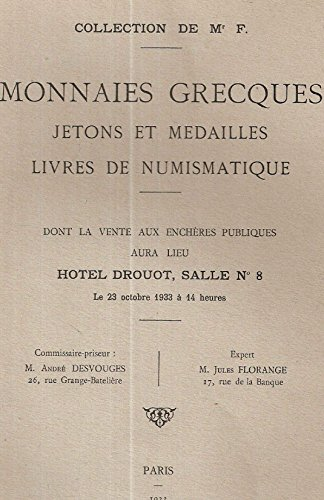 Collection de Mr. F. Monnaies grecques Jetons et Médailles livres de Numismatique