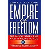 Empire of Freedom: The Amway Story and What It Means to You by James W. Robinson (1996-09-25)