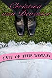 Out Of This World: A Short Story (Breakfast Reads Book 1)