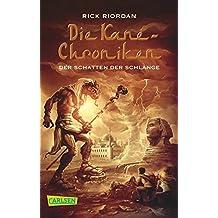 Der Schatten der Schlange (Die Kane-Chroniken, Band 3)