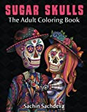 Sugar Skulls: The Adult Coloring Book