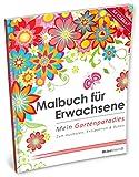 Malbuch für Erwachsene: Mein Gartenparadies (Kleestern®, A4 Format, 40+ Motive) (A4 Malbuch für Erwachsene) - Kleestern Malbücher