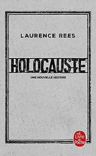 Holocauste : Une nouvelle histoire par Laurence Rees