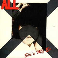 She's My Ex