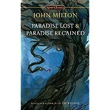 Paradise Lost and Paradise Regained (Signet Classics)