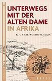 Unterwegs mit der Alten Dame: In Afrika