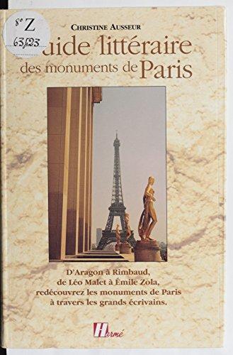 guide-litteraire-des-monuments-de-paris-daragon-a-rimbaud-de-leo-malet-a-emile-zola-redecouvrez-les-