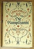 Lena Christ: Die Rumplhanni.