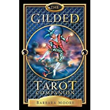 The Gilded Tarot Companion (Book Only)