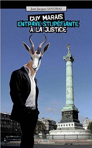 Guy Marais : Entrave stupéfiante à la Justice