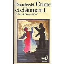 CRIME ET CHATIMENT.TOME I.