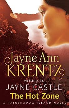The Hot Zone: Rainshadow Island: Book 3 par [Castle, Jayne]