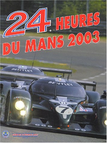 24 heures du Mans 2003 par Jean-Marc Teissèdre