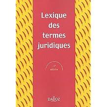 Lexique des termes juridiques 2005