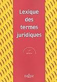 Lexique des termes juridiques 2005 - Dalloz-Sirey - 23/06/2005