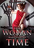 Lesbian Fiction: The Woman Who Stopped Time (Where The Light Enters Book 1)