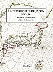 La découverte du Japon : Par les Européens (1543-1551)
