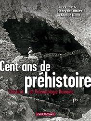 Cent ans de préhistoire : L'Institut de Paléontologie Humaine