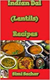 Indian Dal (Lentils) Recipes