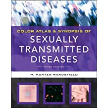 Color Atlas & Synopsis of Sexually Transmitted Diseases, Third Edition