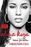 [Tears for Water: Songbook of Poems and Lyrics] [By: Alicia Keys] [November, 2005]
