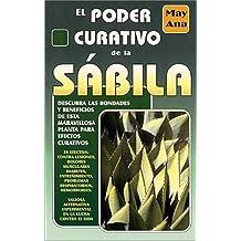 El poder curativo de la sabila/ The healing power of Aloe Vera