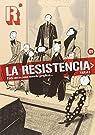 La Resistencia par Varios autores