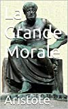 La Grande Morale - Format Kindle - 1,94 €