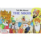 Tell Me About the Sikhs