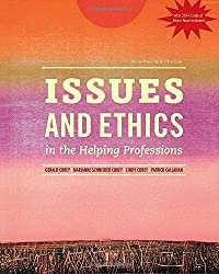 Issues and Ethics in the Helping Professions with 2014 ACA Codes by Cindy Corey (2014-08-17)
