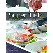 Superchef en Casa: Exquisitas Recetas de Cocina (Cocina Ilustrada)
