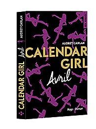 Calendar Girl, tome 4 : Avril par Audrey Carlan