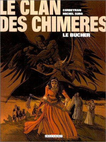 Le Clan des chimères, tome 2 : Bûcher
