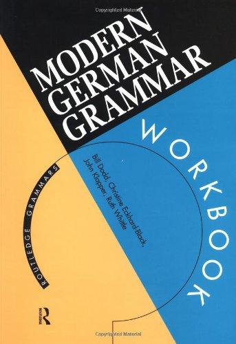 Modern German Grammar Workbook (Routledge Modern Grammars)