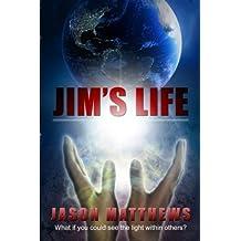 Jim's Life by Jason Matthews (2010-11-02)