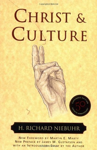 Christ and Culture (Torchbooks) by Niebuhr, H. Richard published by Harper & Row (2001)