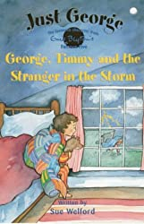 5 George, Timmy and The Stranger In The Storm (Just George)
