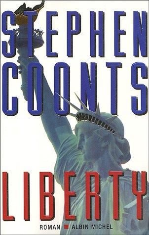 Liberty (Romans, Nouvelles, Recits (Domaine Etranger)) par Stephen Coonts