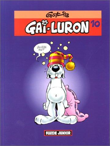 Gai-Luron, Tome 10 :