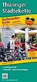 Radwanderkarte Thüringer Städtekette: Mit Ausflugszielen, Einkehr- & Freizeittipps, wetterfest, reissfest, abwischbar, GPS-genau. 1:50000 (Leporello Radtourenkarte / LEP-RK)
