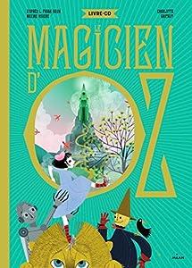 vignette de 'Le magicien d'Oz (Maxime Rovere)'