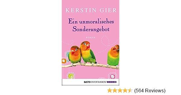 Ein Unmoralisches Sonderangebot Roman Ebook Kerstin Gier Amazon